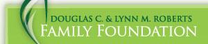 Douglas C. & Lynn M. Roberts Family Foundation logo